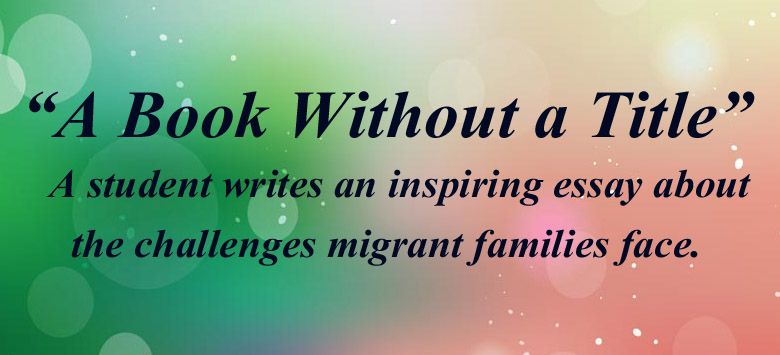 Image for Student writes an inspiring essay about the challenges migrant families face