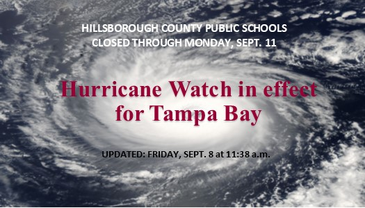 Image for Hillsborough Schools closed through Monday, Sept. 11th as a Hurricane Watch is in effect for Tampa Bay