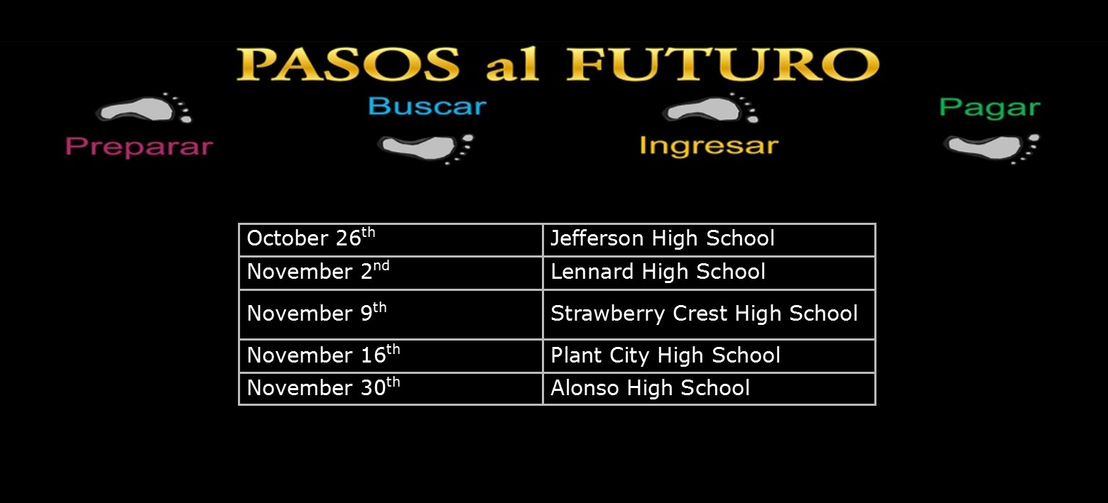 "Image for ""Pasos al Futuro"": Getting the Most out of Hillsborough County Public School Education & Beyond"