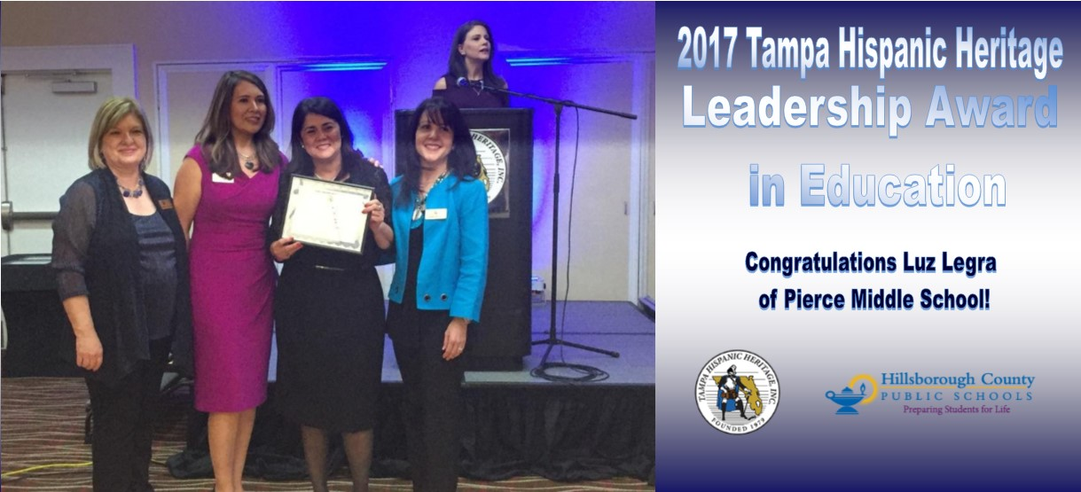 Image for Luz Legra of Pierce Middle School honored by Tampa Hispanic Heritage Leadership