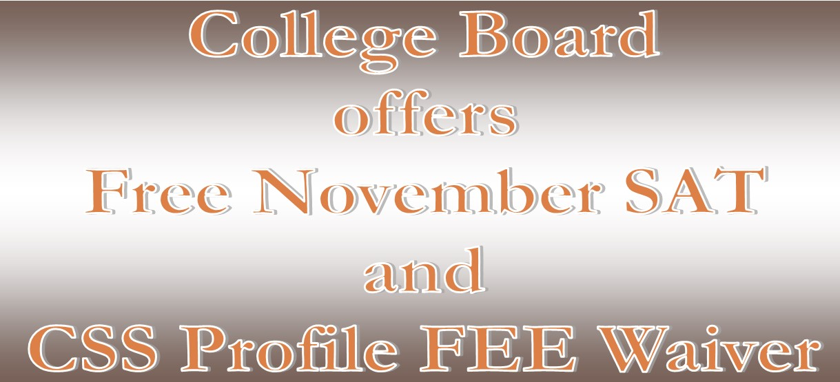 Image for College Board offers Free November SAT and CSS Profile Fee Waiver through Oct. 25th
