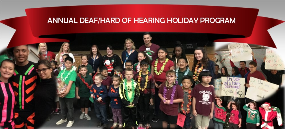 Image for The Deaf & Hard of Hearing Program Presents Their Annual Deaf and Hearing Holiday Program