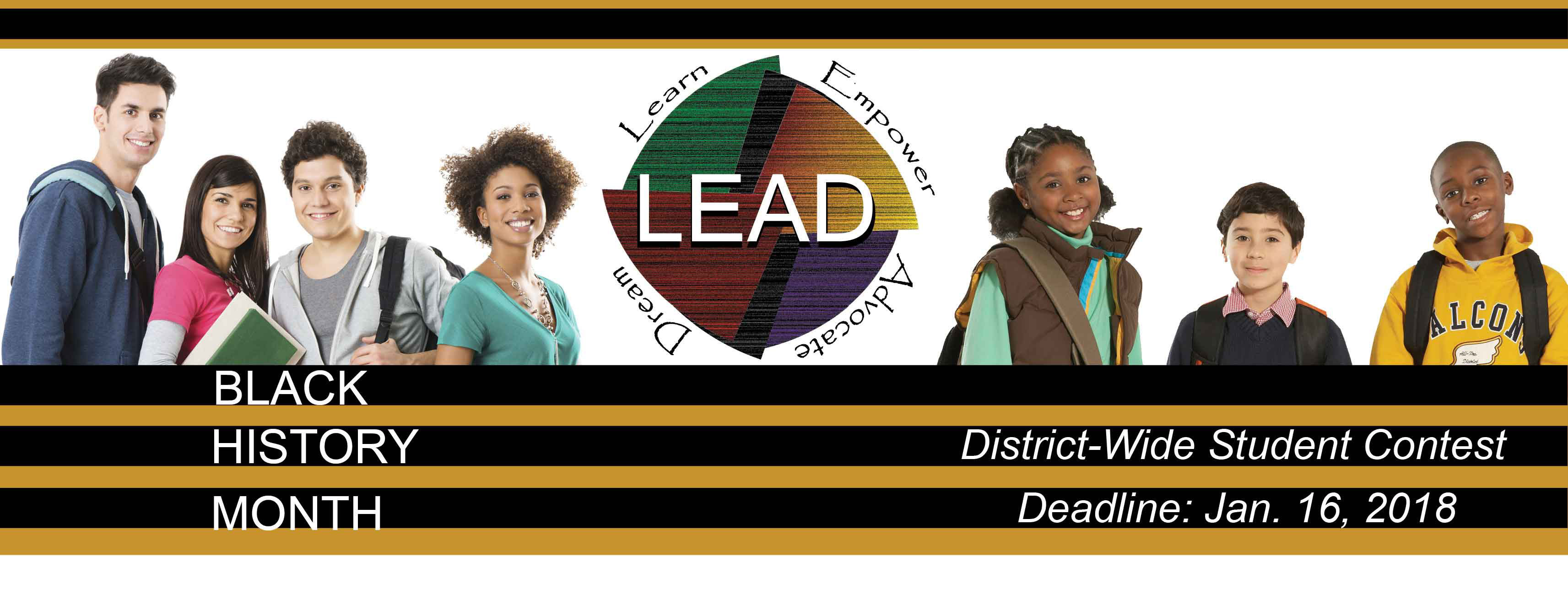Hillsborough County Public Schools is proud to announce this year's LEAD (Learn, Empower, Advocate, Dream) Student Contest has b